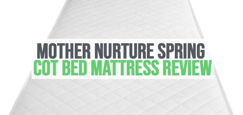 mother nurture luxury spring cot bed mattress review