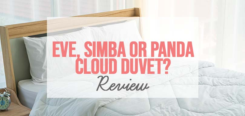 eve, simba, or panda cloud duvet - which one to choose
