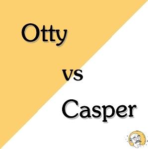 otty vs casper